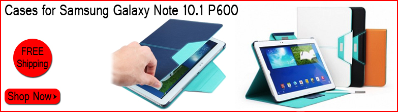 Cases for Samsung Galaxy Note 10.1 2014 Edition P600